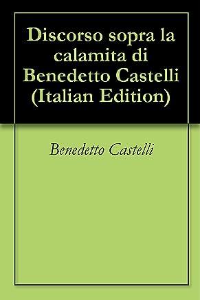 Discorso sopra la calamita di Benedetto Castelli