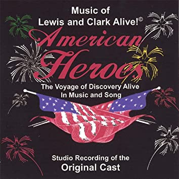 Music of Lewis and Clark Alive!