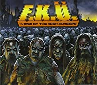 The Rise Of The Mosh Mongers by F.K.U. (2013-05-07)