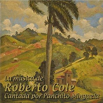 La Música de Roberto Cole cantada por Panchito Minguela