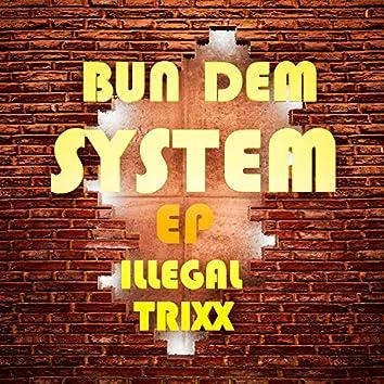 Bun Dem System