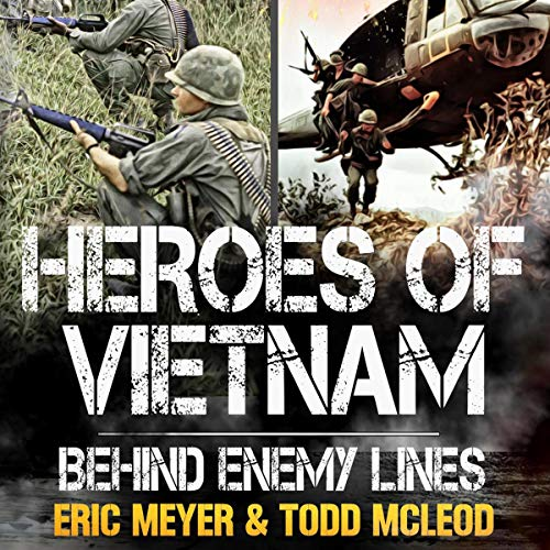 Behind Enemy Lines Audiobook By Todd McLeod, Eric Meyer cover art