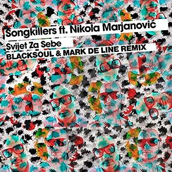 Svijet Za Sebe (Blacksoul & Mark De Line Remix)