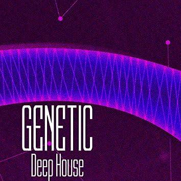 GENETIC! Deep House