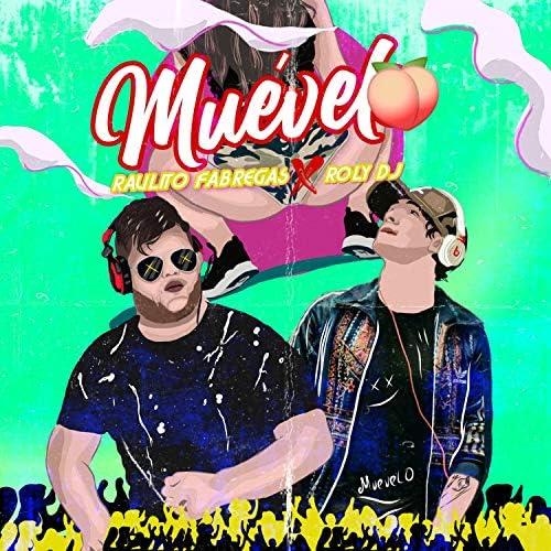 Raulito Fabregas & Roly DJ