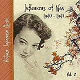 Vintage Japanese Music, Influences of War, Vol.2 (1939-1945)