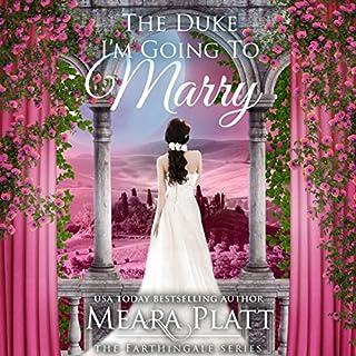 The Duke I'm Going to Marry  audiobook cover art