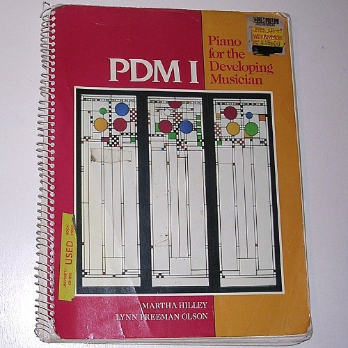 Pdm I: Piano for the Developing Musician