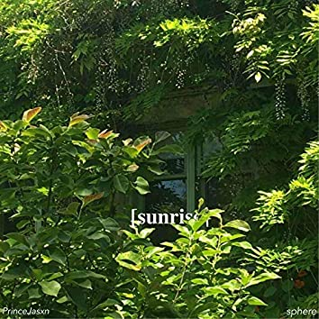 Sunrise (feat. PrinceJasxn)