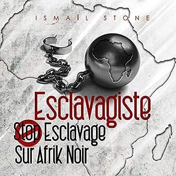 Esclavagiste stop esclavage sur afrik noir