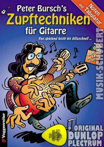 Peter Bursch's Zupftechniken für Gitarre (+CD) inkl. Plektrum - von spielend leicht bis blitzschnell und alles in Noten und Tabulatur (Taschenbuch) von Peter Bursch (Noten/Sheetmusic)