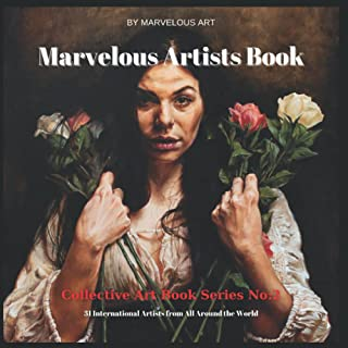 Marvelous Artists Book No:2: Collective Art Book Series
