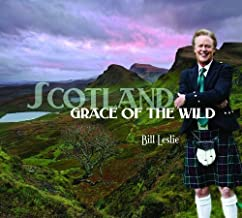 Scotland - Grace of the Wild by Bill Leslie