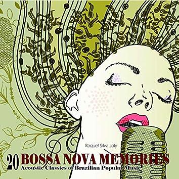 Bossa Nova Memories - 20 Acoustic Classics of Brazilian Popular Music