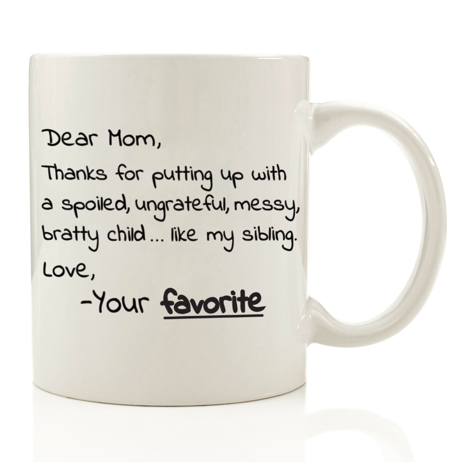Dear Mom From Your Favorite - Funny Coffee Mug 11 oz - Top Christmas Gifts  sc 1 st  Amazon.com & Good Christmas Gifts For Moms: Amazon.com