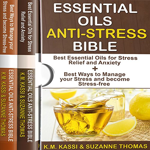 Essential Oils Anti-Stress Bible: 2 Manuscripts audiobook cover art