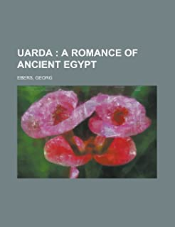 Uarda; A Romance of Ancient Egypt