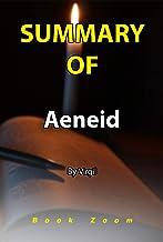 Summary Of Aeneid: By Virgil