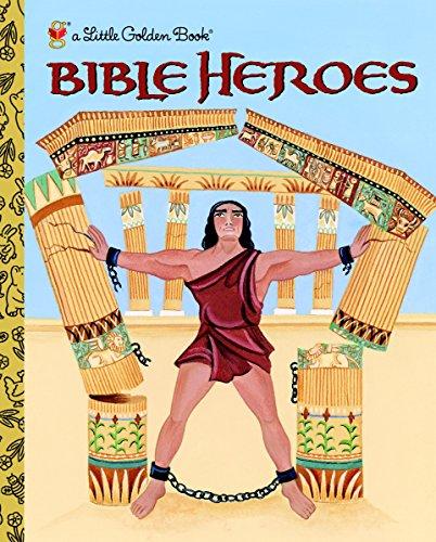 Bible Heroes (Little Golden Book)