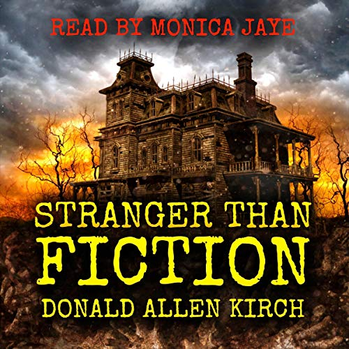 Stranger Than Fiction Audiobook By Donald Allen Kirch cover art
