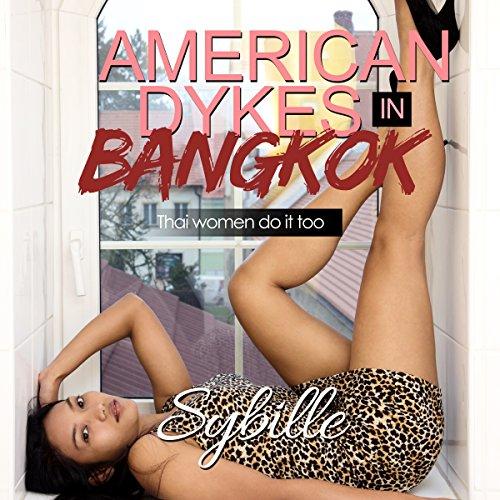 American Dykes in Bangkok cover art
