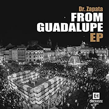 From Guadalupe EP