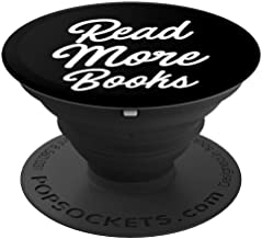Read More Books PopSockets Grip and Stand for Phones and Tablets