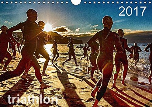 TRIATHLON 2017 (Wandkalender 2017 DIN A4 quer): Triathlon Kalender 2016 (Monatskalender, 14 Seiten ) (CALVENDO Sport)