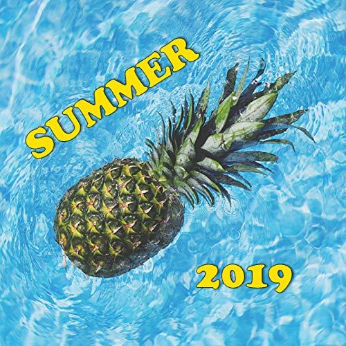 Summer 2019 [Explicit]