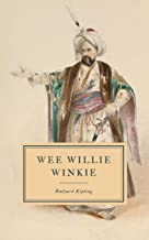Wee Willie Winkie: And Other Child Stories - First Edition.