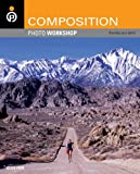 Composition Photo Workshop (English Edition)