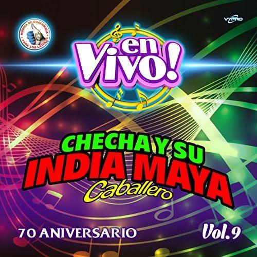 Checha y Su India Maya Caballero