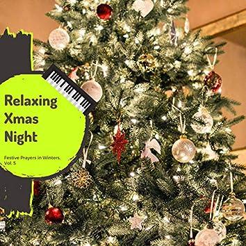 Relaxing Xmas Night - Festive Prayers In Winters, Vol. 5