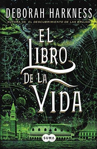 El Libro de la vida (Spanish Edition) by Deborah Harkness (2015-07-21)