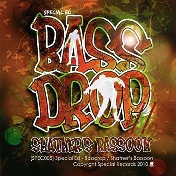 Special Ed - Bassdrop / Shatner's Bassoon