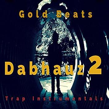 Dabhauz 2 Trap Instrumentals