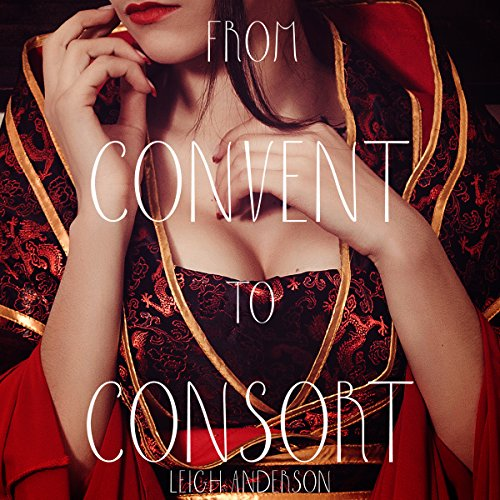 From Convent to Consort audiobook cover art