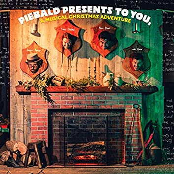 Piebald Presents To You, A Musical Christmas Adventure