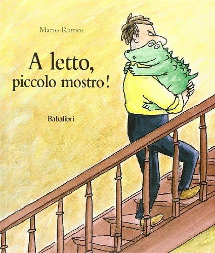 A Letto, Piccolo Mostro !