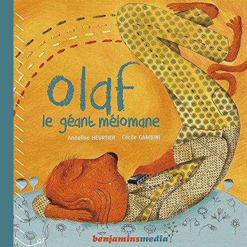 Couverture de Olaf, le géant mélomane