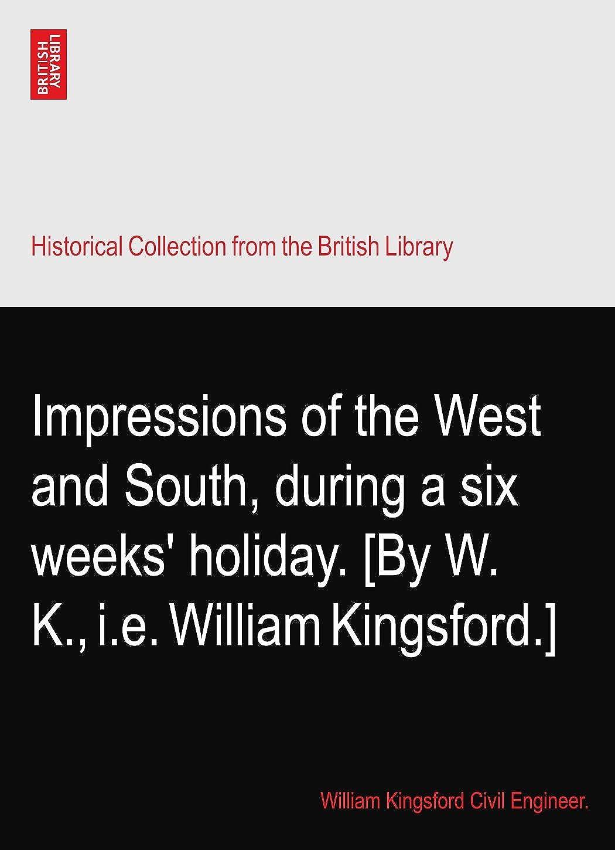 否認する壁紙花瓶Impressions of the West and South, during a six weeks' holiday. [By W. K., i.e. William Kingsford.]