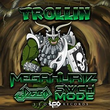 Trollin