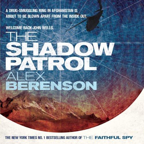The Shadow Patrol: John Wells, Book 6