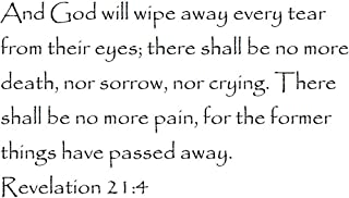Tapestry Of Truth - Revelation 21:4 - TOT9729 - Wall and home scripture, lettering, quotes, images, stickers, decals, art, and more! - And God will wipe away every tear from their eyes; there sha...