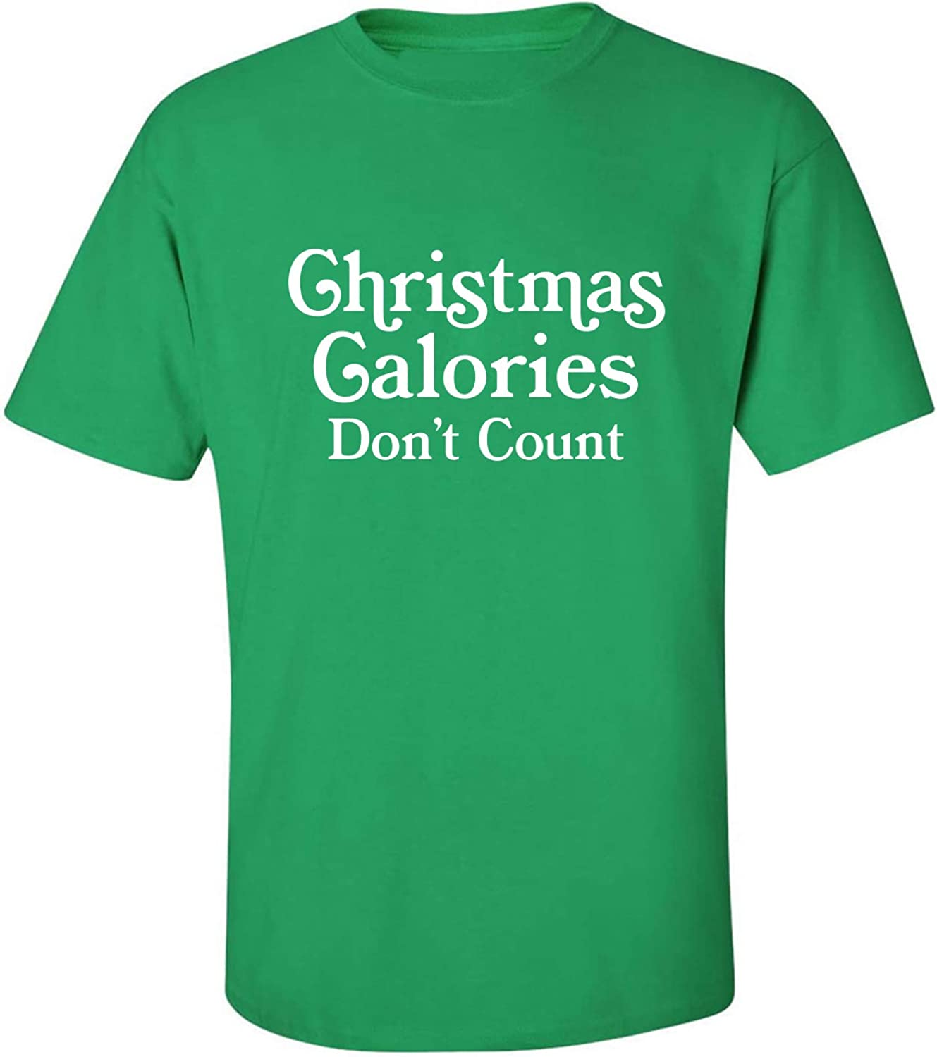 Christmas Calories Don't Count Adult T-Shirt in Kelly Green - XXX-Large