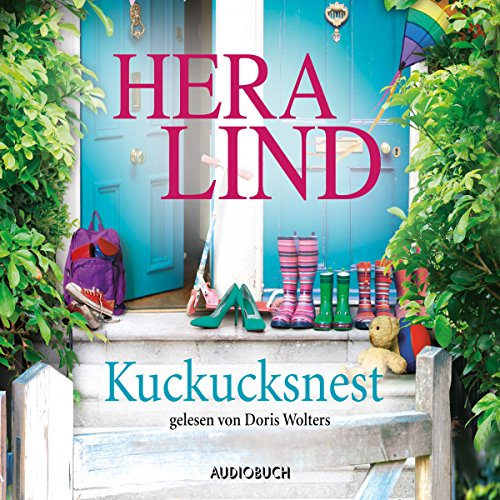 Kuckucksnest                   By:                                                                                                                                 Hera Lind                               Narrated by:                                                                                                                                 Doris Wolters                      Length: 3 hrs and 37 mins     Not rated yet     Overall 0.0
