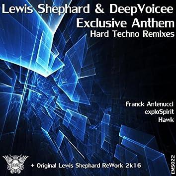 Exclusive Anthem Hard Techno Remixes