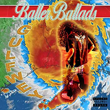 Baller Ballads