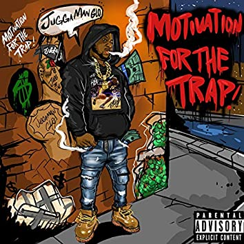 Motivation for the Trap