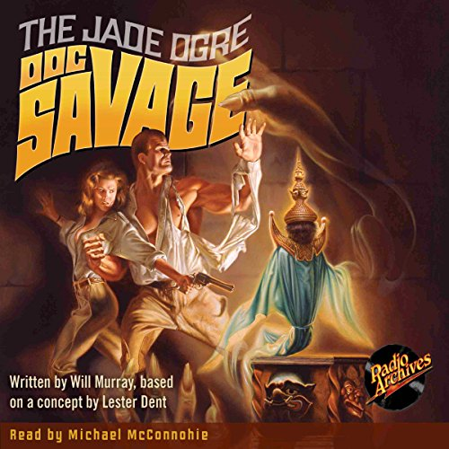 Doc Savage #7: The Jade Ogre audiobook cover art